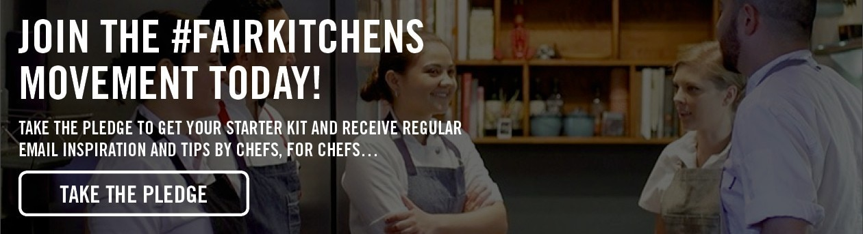 Join the #FairKitchens Movement Today