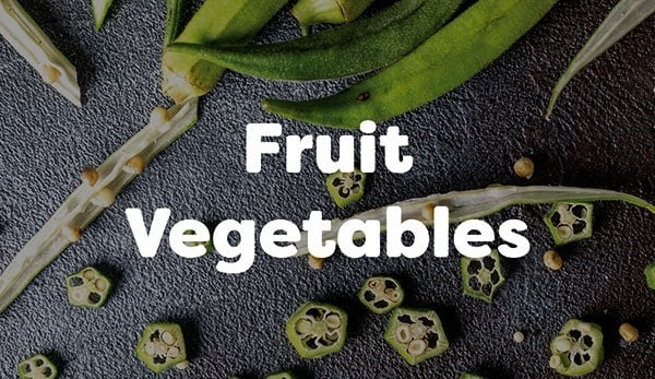 Fruit vegetables are eaten as vegetables and commonly mistaken for them.